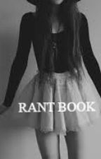 RANT BOOK PUTAIN. by Solitude56