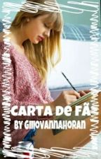 Carta de Fã by GiiiovannaHoran