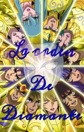La orden de Diamante. Los Caballeros Dorados y tu. by tenshiackerman
