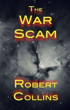 The War Scam by RobertLCollins