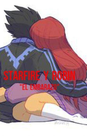 """Robin y Starfire  """"El embarazo"""""""