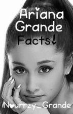 Ariana Grande Facts! by Boo_Grande