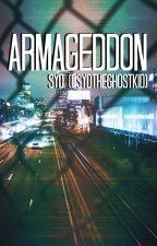 Armageddon by sydtheghostkid