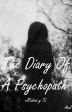 The Diary Of a Psychopath (elrubius y tu) by AzulValdezHemmo123