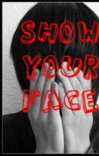 Show Your Face by sheepychick