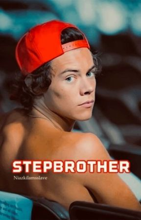 Stepbrother (H.S) by niazkilamsslave