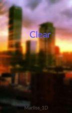 Clear [Harry Styles Fan Fiction] by Marliss_1D