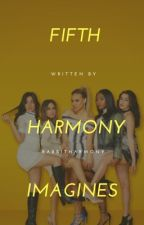 Fifth Harmony Imagines by -rabbitharmony-