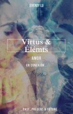 Virtus & Élémts by Everdy42