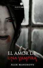 El Amor De Una Vampira by AlexMandrove