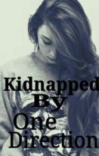 Kidnapped by One Direction by JennyLovato