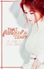 That Fangirl's Diary by taekiyume
