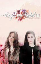 Royal Or Rebel III by loredocinho