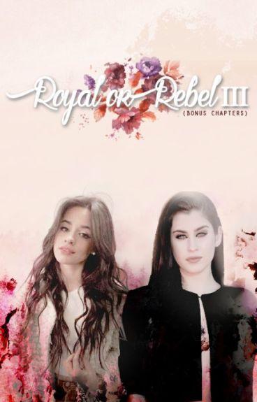 Royal Or Rebel III