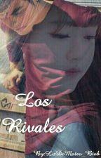 Los rivales (ABRAHAM MATEO Y TU) by LizDeMateo_Btob