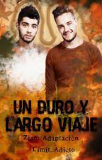 Un Duro y Largo Viaje - Ziam Hot [Adaptación] by Limit_Adicto