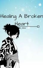 Healing A Broken Heart by Lost_Alice