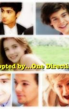 Adopted by...One Direction! (A One Direction Fanfiction) by YouBeTheBest