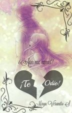 ¡Te odio! [Nalu] by TreasureDream
