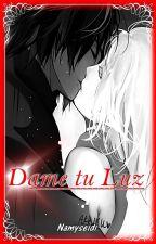 Dame tu Luz by Namyseidi