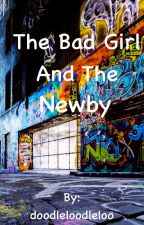 The Bad Girl and the Newby by dividedmind