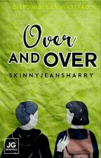 Over And Over :: Hood by skinnyjeansharry