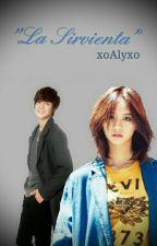 """""""La Sirvienta"""" [Kim Hyun Joong y tú] by xoAlyxo"""