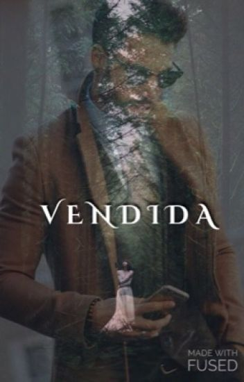 VENDIDA-(Terminada)EDITANDO