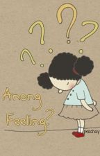 Anong Feeling? by peachay