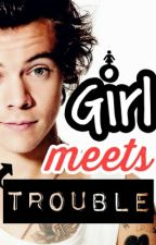 Girl Meets Trouble #Wattys2015 by MsDanniA