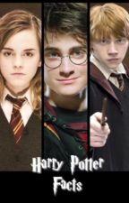 Harry Potter Facts by Slytherin-Potterhead