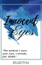 Innocent Eyes (Monterde Series #1) by Joecebella