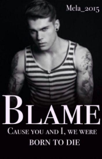 Blame  (EDITANDO)