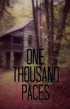 One Thousand Paces by QueenMorgan