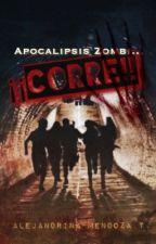 Apocalipsis zombi...¡¡Corre!! © by NinaHerondale16