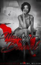 Masarap na Bawal (SPG) by Athena_Wilson
