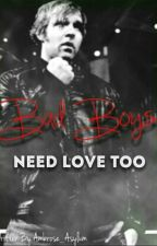 Bad Boys Need Love Too( A Dean Ambrose Fan Fiction) by Ambrose_Asylum
