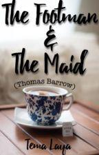 The Footman and the Maid // Thomas Barrow by temalaya