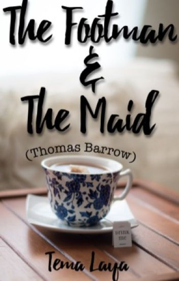 The Footman and the Maid // Thomas Barrow