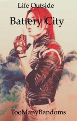 Life Outside Battery City by TooManyBandoms