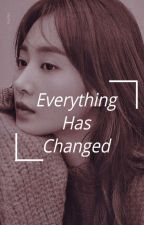 Everything has Changed by Koreanism_infires017