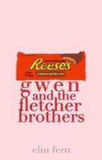 Gwen & The Fletcher Brothers by lost-at-paradise