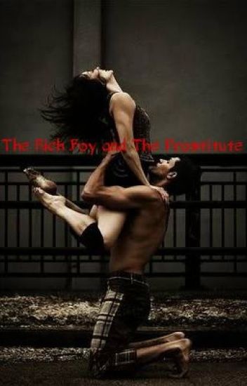 The Rich Boy and The Prostitute
