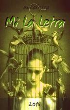 Mi La Letra by illydan