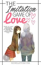 The Imitation Game of Love by booklatpahina