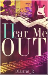 Hear Me Out by Dianne_R