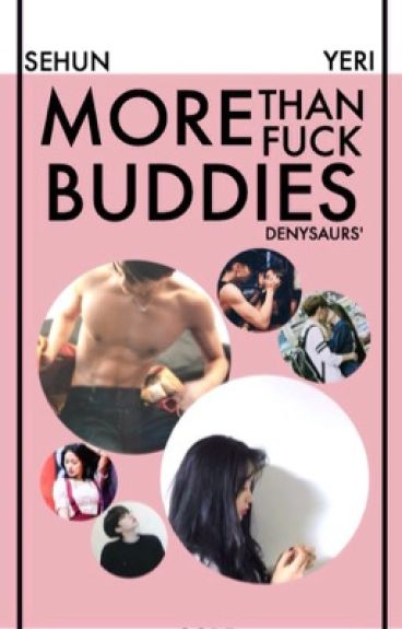 More than Fxxx Buddies [EXO SMUT RATED M FIC]