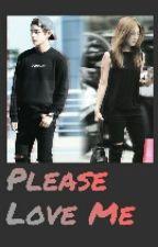 Please Love Me !  by kpopfan88_
