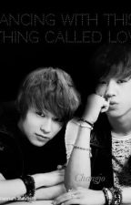 Dancing With This Thing Called Love [A Teen Top Fanfic] by TeannahBautista