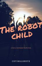 the robot child||Larry|| by cryinglsrryx